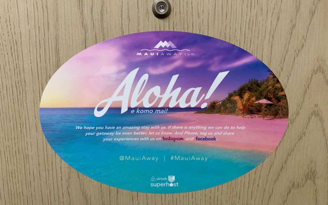 Aloha! E komo Mai!